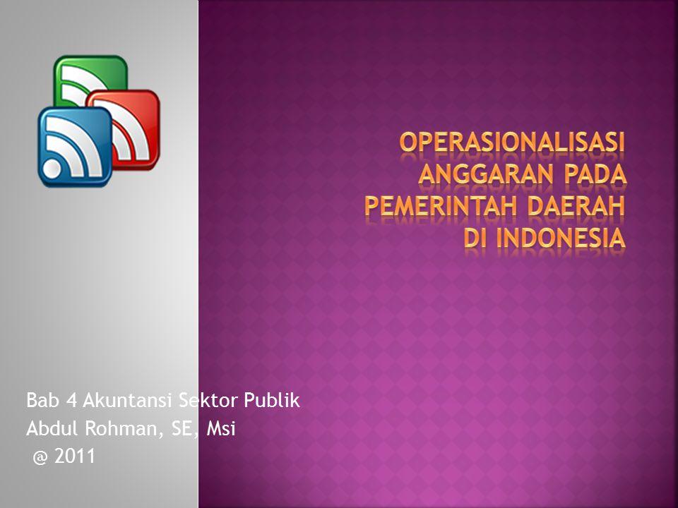 Bab 4 Akuntansi Sektor Publik Abdul Rohman, SE, Msi @ 2011