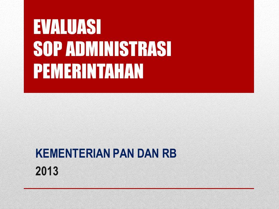 EVALUASI SOP ADMINISTRASI PEMERINTAHAN KEMENTERIAN PAN DAN RB 2013