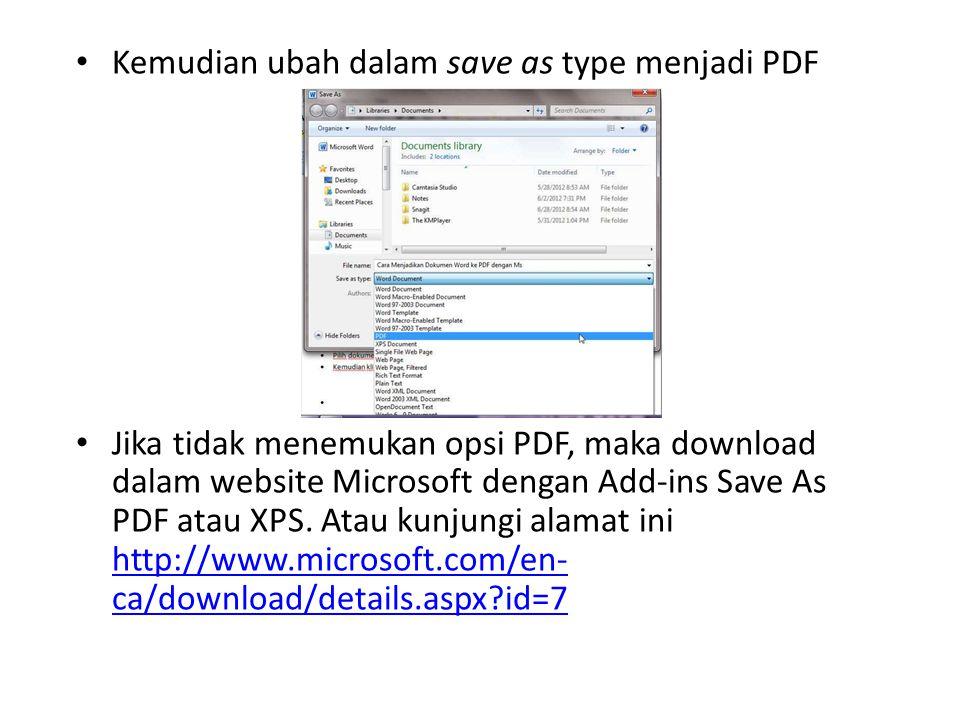 """Prosedur Mendokumentasikan Data Menjadi PDF Pilih dokumen word yang ingin dirubah ke PDF Kemudian klik """"File"""" pilih """"Save As"""" tampak seperti screensho"""