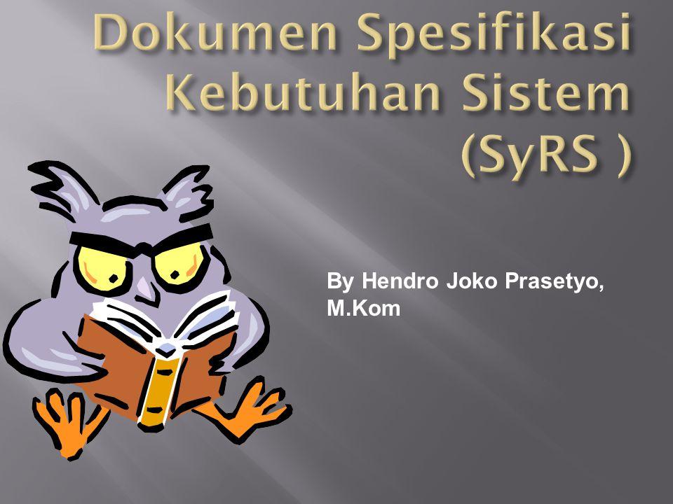 By Hendro Joko Prasetyo, M.Kom