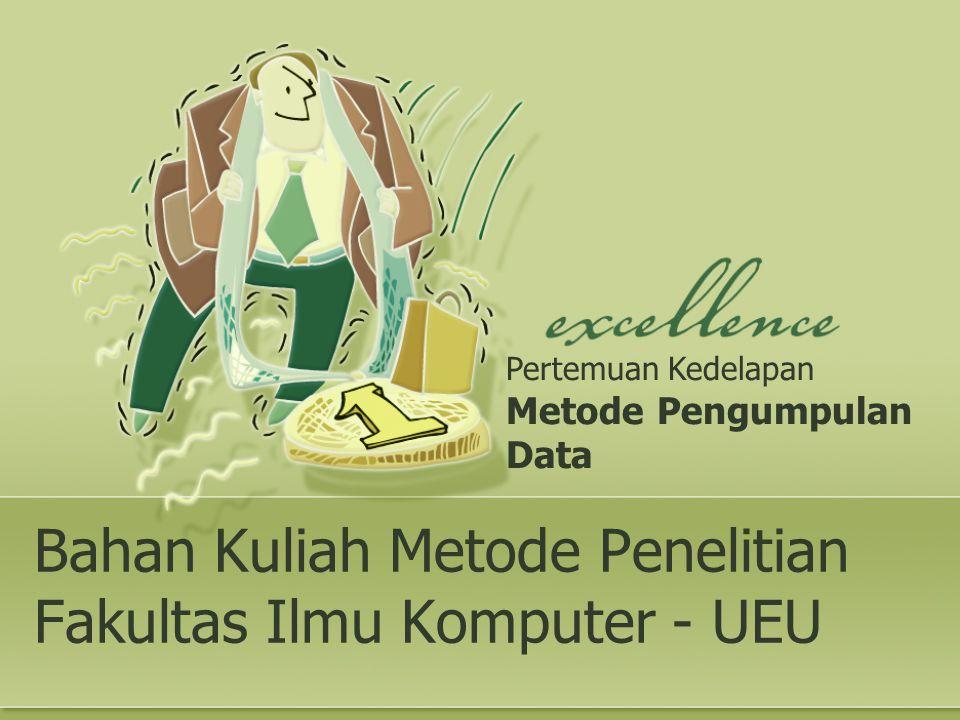 Data Primer Unobtrusive Measures: Aslinya berasal dari sumber primer yang tidak melibatkan orang.