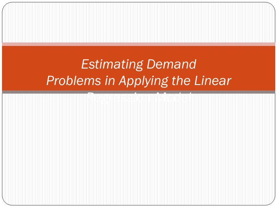 ESTIMASI PERMINTAAN DENGAN ANALISIS REGRESI Spesifikasi Model, dengan Cara Mengidentifikasi Variabel- Variabel, misalnya : Q d = f (P x, I, P y, N, T) P x = Harga komoditas I= Pendapatan konsumen P y,= Harga komoditas yang berhubungan dengan substitusi atau komplementer N= Jumlah konsumen T= Selera konsumen Mengumpulkan Data dari Variabel-variabel Mengspesifikasi Bentuk Persamaan permintaan Linier : Q d = A - a 1 P x + a 2 I + a 3 P y + a 4 N + a 5 T Menguji Hasil