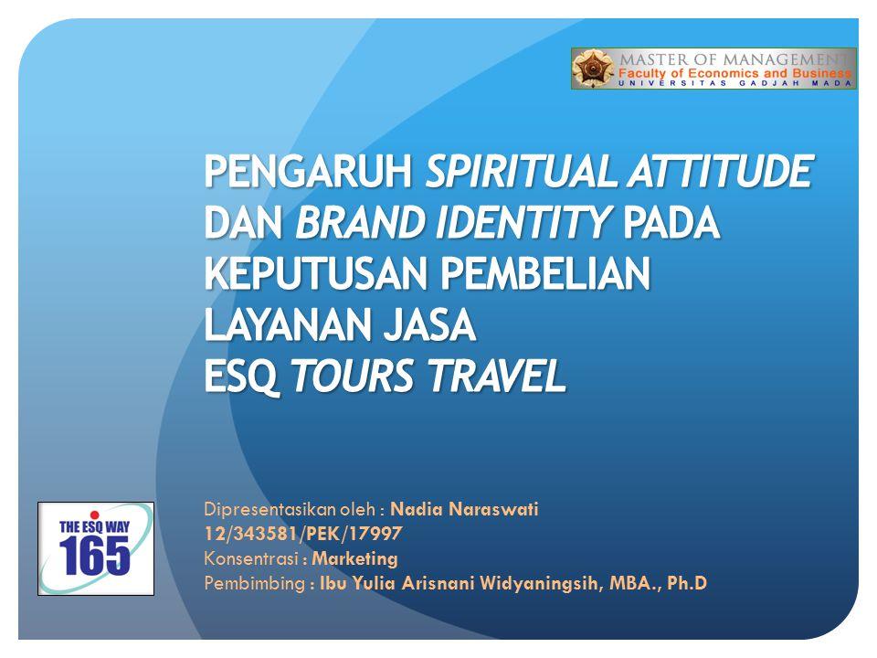Dipresentasikan oleh : Nadia Naraswati 12/343581/PEK/17997 Konsentrasi : Marketing Pembimbing : Ibu Yulia Arisnani Widyaningsih, MBA., Ph.D