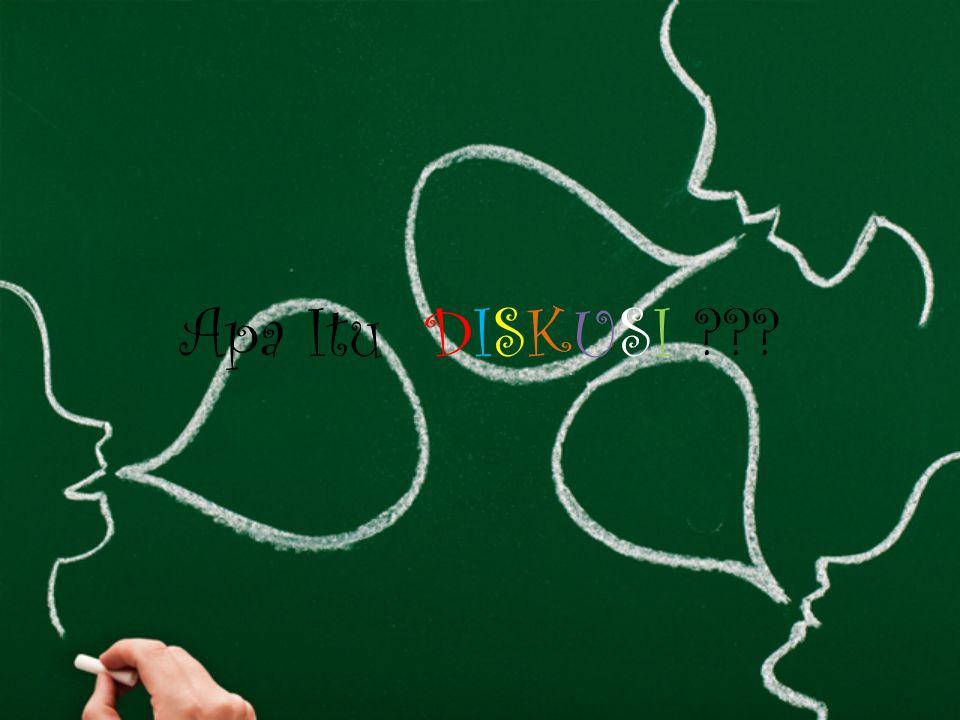 DISKUSIDISKUSI Mata Kuliah Bahasa Indonesia Kelompok 9 Aji Zalmyn.P.N.R 1108015009 Bayu Prasetyo 1108015013 Bayu Saputra 1108015014 Iranda Nadya.F 1108015025 Maya sari Sofiana 1108015050 Muhammad Hanafi 1108015028