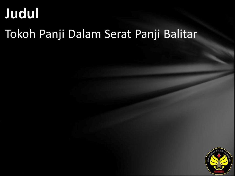 Abstrak Balitar karangan Raden Panji Partakusuma merupakan serat Panji yang memiliki keistimewaan.