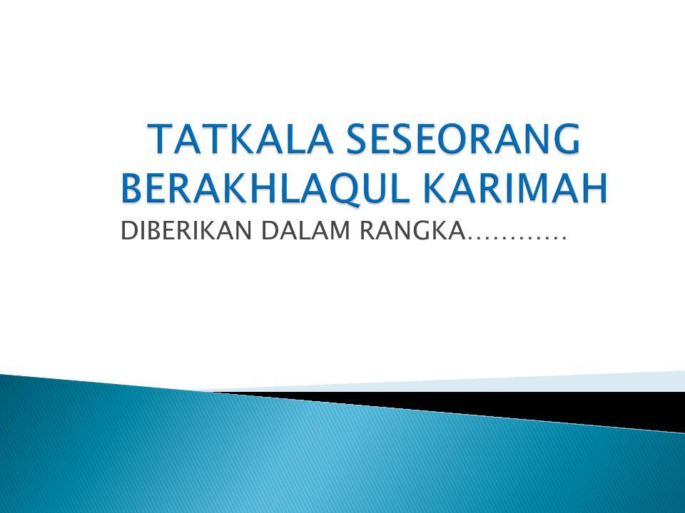  DIANTARA TOLOKUKUR INDIKATOR KEBERHASILAN PENDIDIKAN AGAMA ( ISLAM )  1.