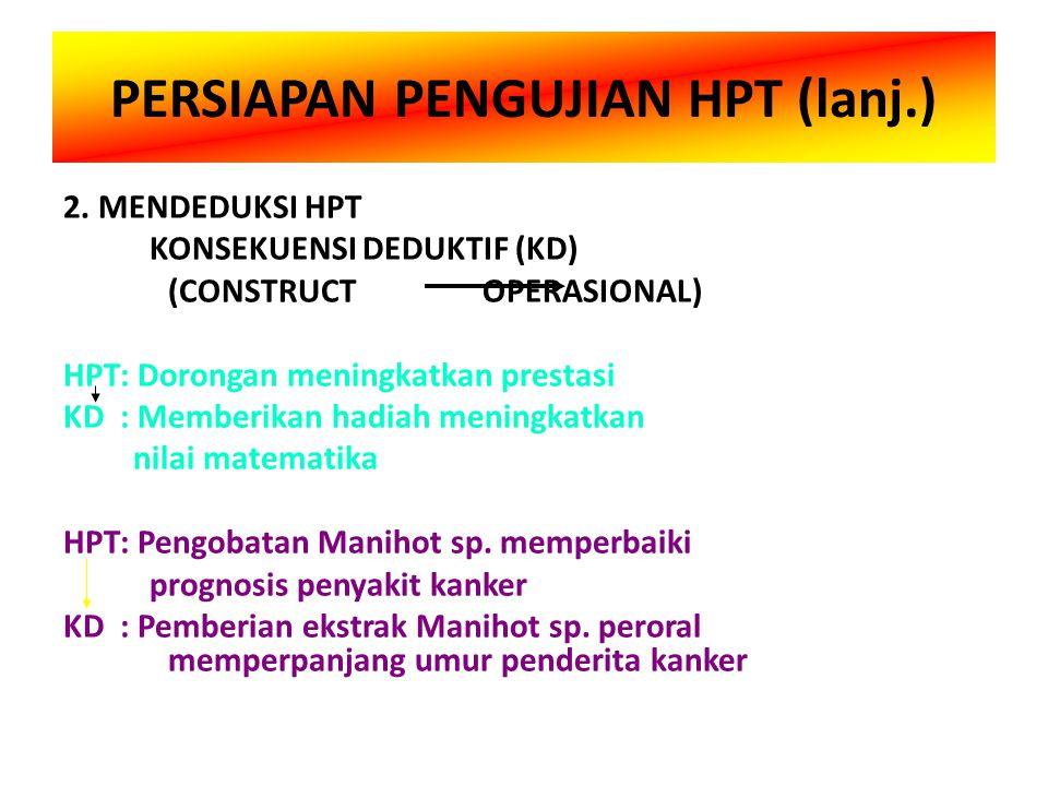 PERSIAPAN PENGUJIAN HPT (lanj.) 2.