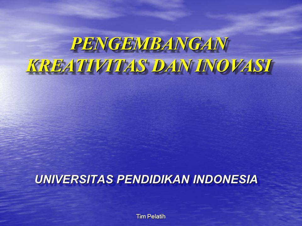 Tim Pelatih PENGEMBANGAN KREATIVITAS DAN INOVASI UNIVERSITAS PENDIDIKAN INDONESIA