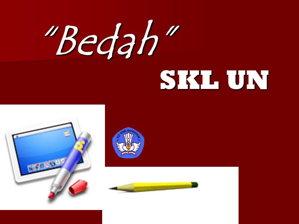 """""""Bedah"""" SKL UN SKL UN"""