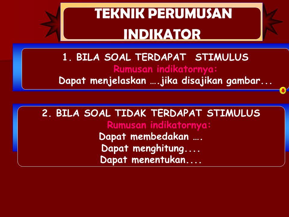 TEKNIK PERUMUSAN INDIKATOR 1.