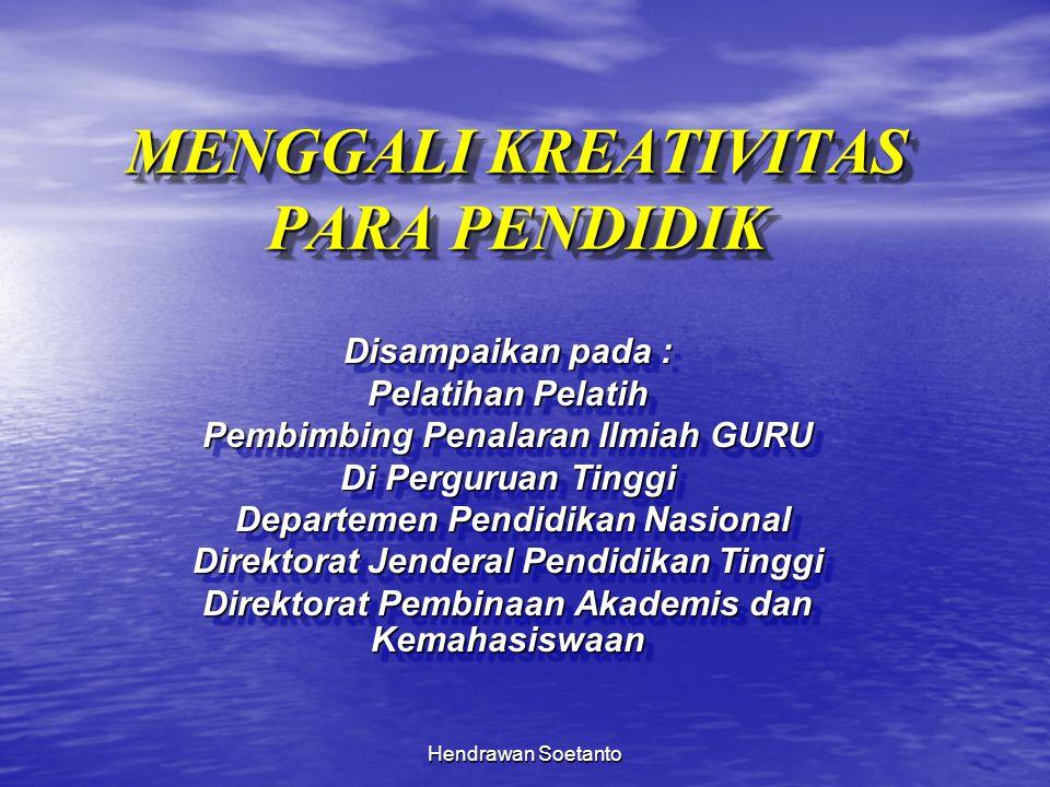 Hendrawan Soetanto APAKAH KREATIVITAS ITU .
