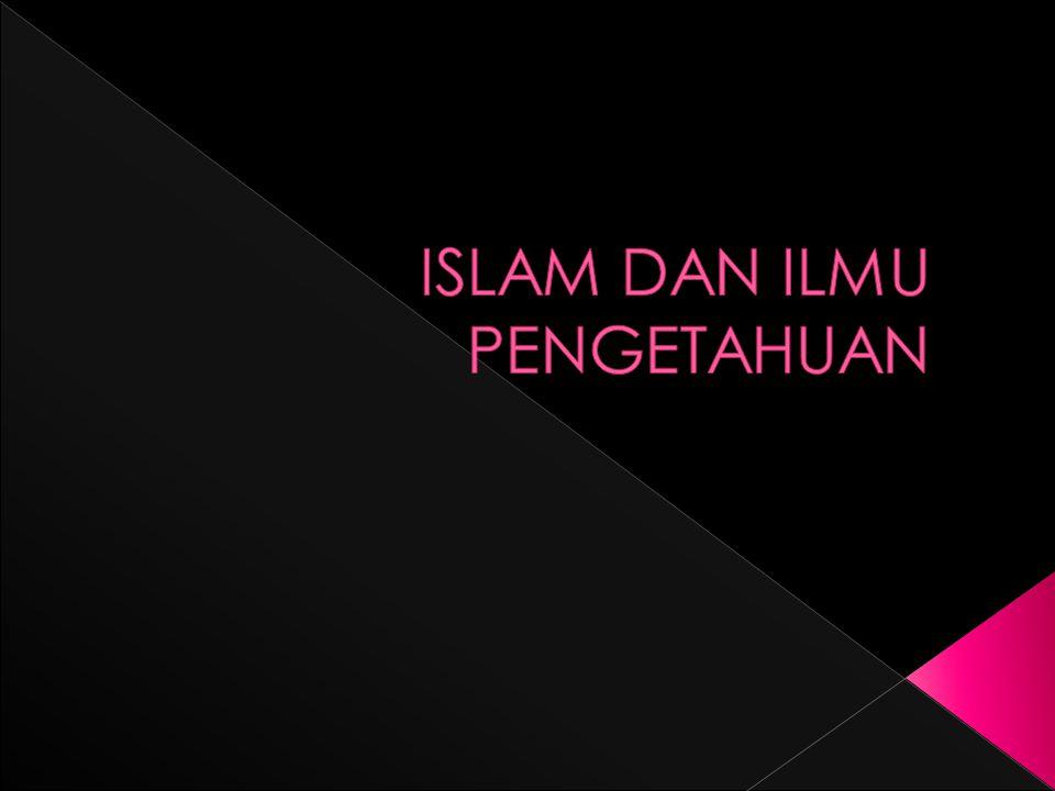  Islam adalah agama yang terakhir dan sempurna.