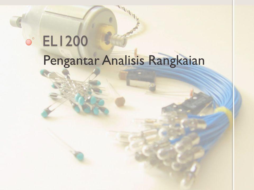 EL1200 Pengantar Analisis Rangkaian