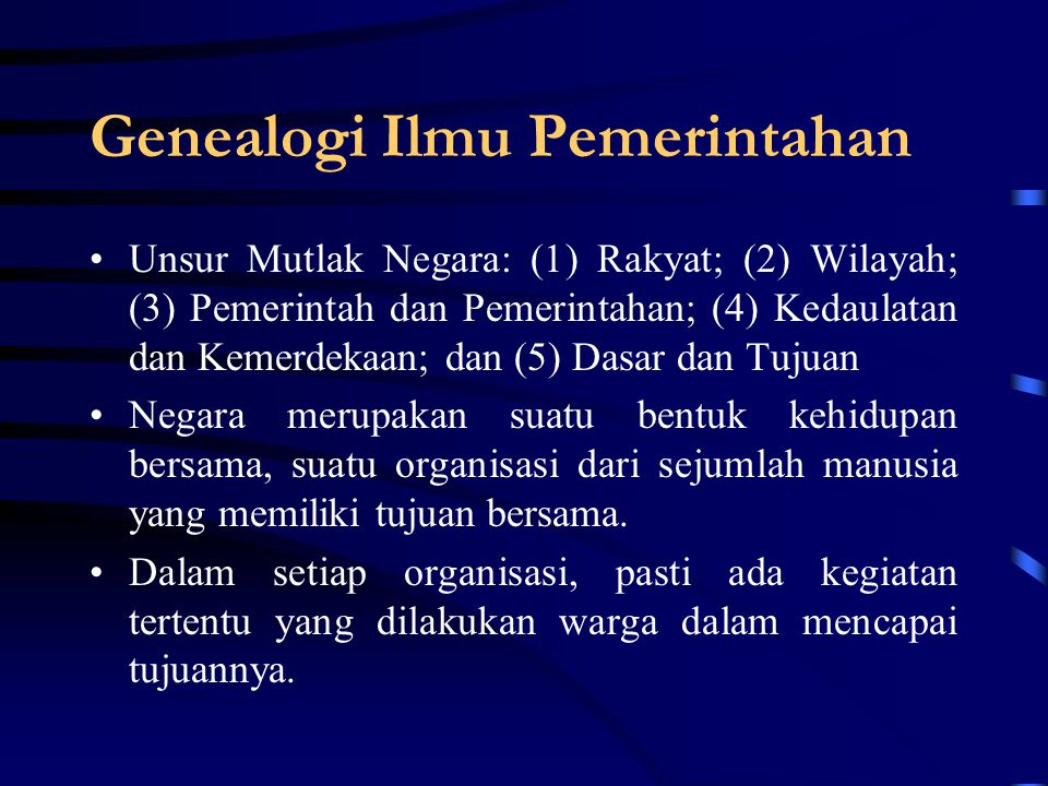 Pengantar Ilmu Pemerintahan By: Yana Syafrie Perum Warga IKIP Blok III E No.