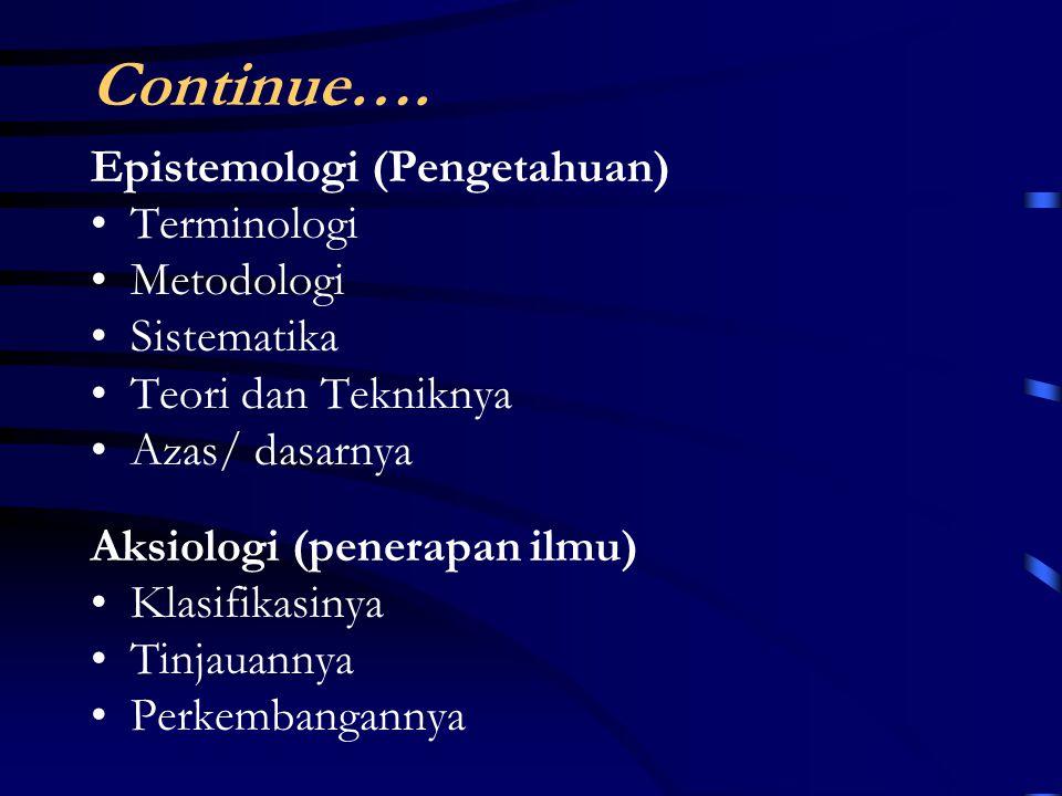Continue….Obyek Forma (ciri khas/ kekhususan) Pemerintahan Pusat dan daerah Govern – Governed Hub.