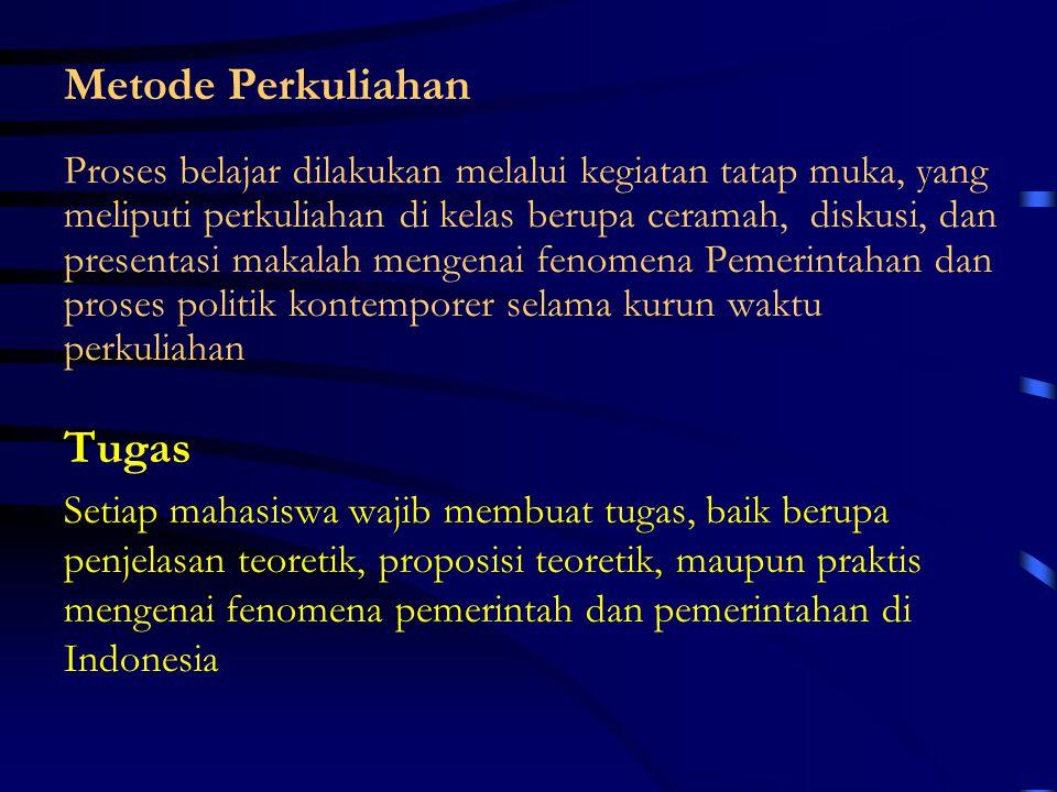 Rule Making Function Berwenang merumuskan kemauan rakyat atau kemauan umum (public interest) dengan jalan menentukan kebijaksanaan umum (public policy) yang mengikat seluruh masyarakat.