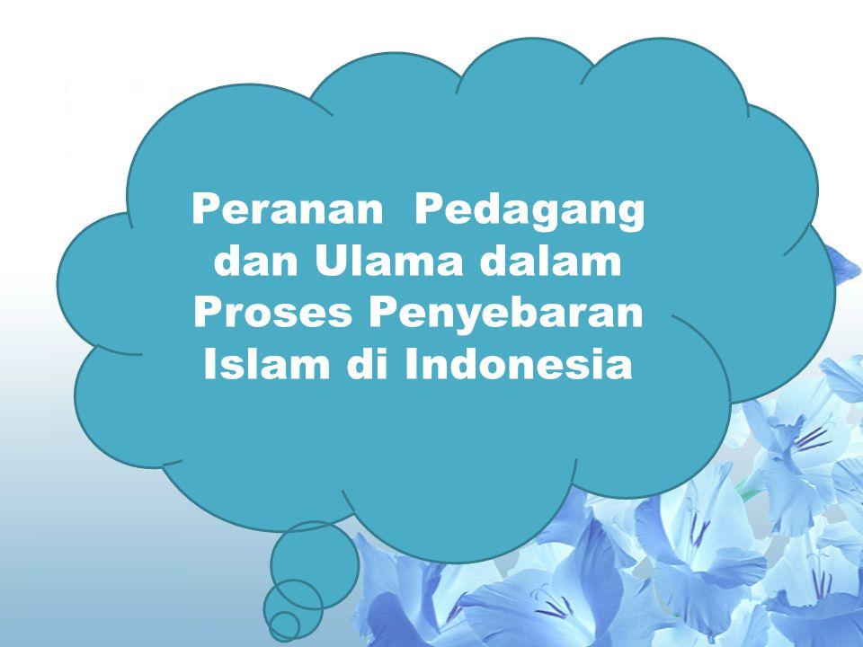 Bukti Masuknya Islam ke Indonesia Bukti Masuknya Islam ke Indonesia Sumber Berita Dari Dalam Negeri Batu Nisan Fatimah binti Maimun Makam Sultan Malik