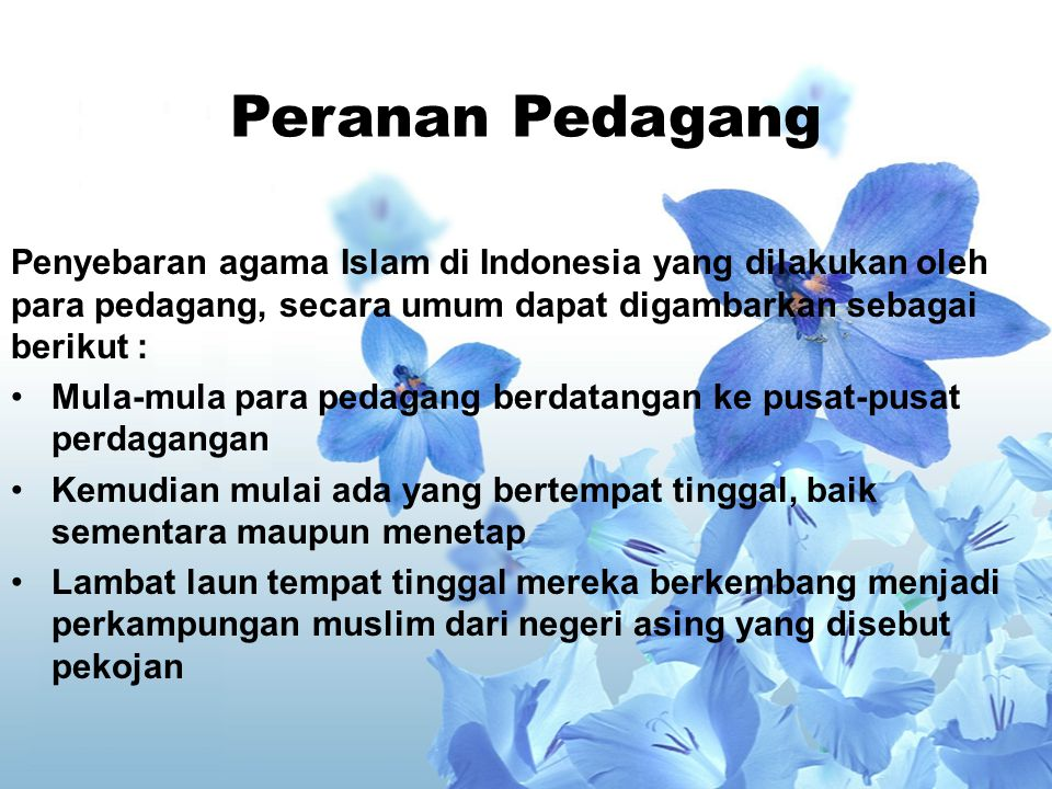 Peranan Pedagang dan Ulama dalam Proses Penyebaran Islam di Indonesia