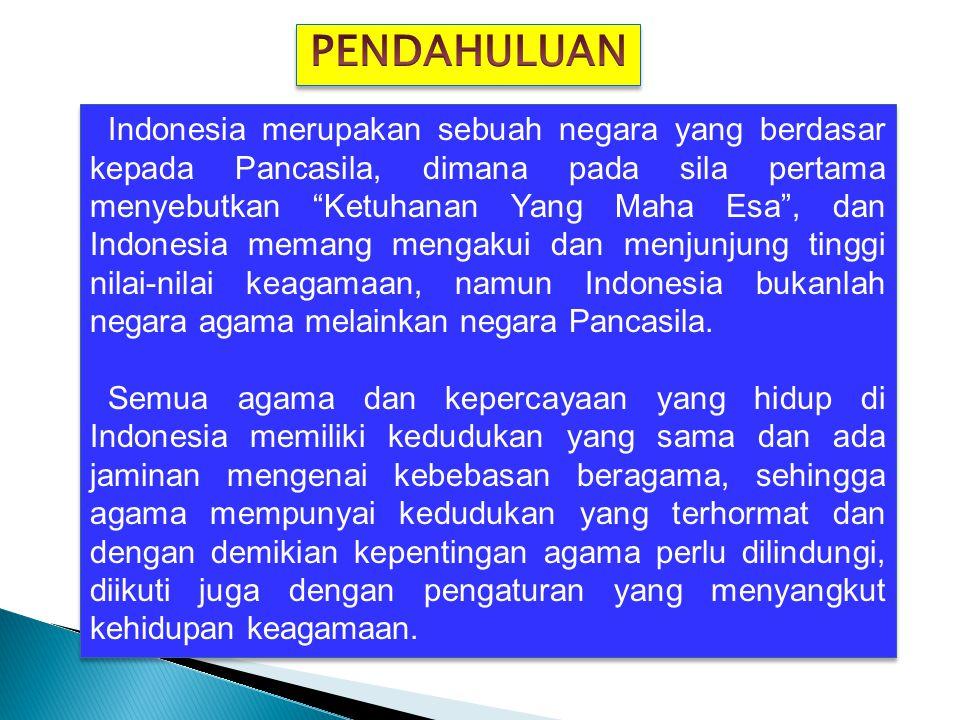 Norma hukum yang memberikan jaminan perlindungan hukum terhadap agama telah diatur dalam Undang- Undang Dasar 1945 yaitu dalam Pasal 28E, Pasal 28I, dan Pasal 29 sebagaimana berikut : Pasal 28E ayat (1) Setiap orang bebas memeluk agama dan ibadat menurut agamanya.