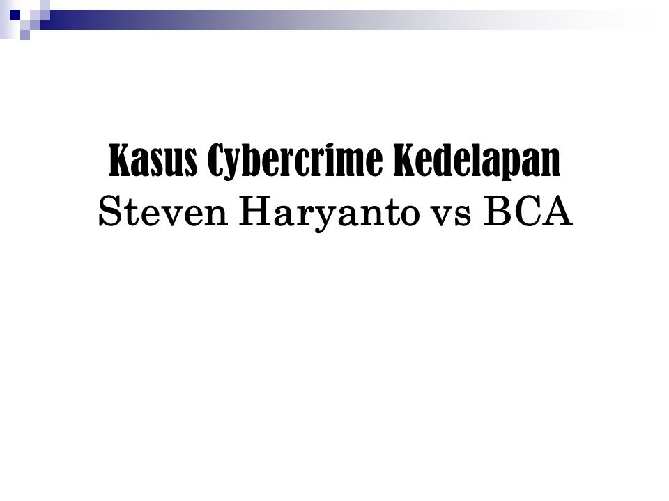 Kasus Cybercrime Kedelapan Steven Haryanto vs BCA