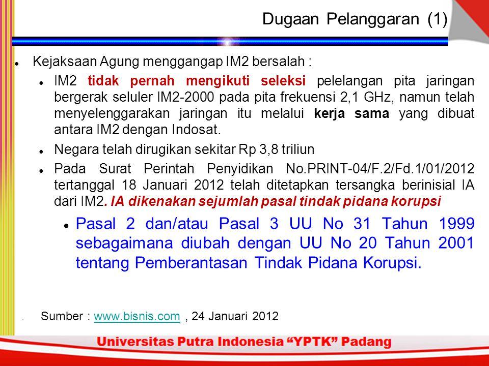 ● Sejak 24 Oktober 2006, Indosat dan IM2 telah melakukan penjualan internet broadband yang menggunakan jaringan bergerak seluler frekuensi 2,1 Ghz/3G milik Indosat yang diakui sebagai produk IM2.