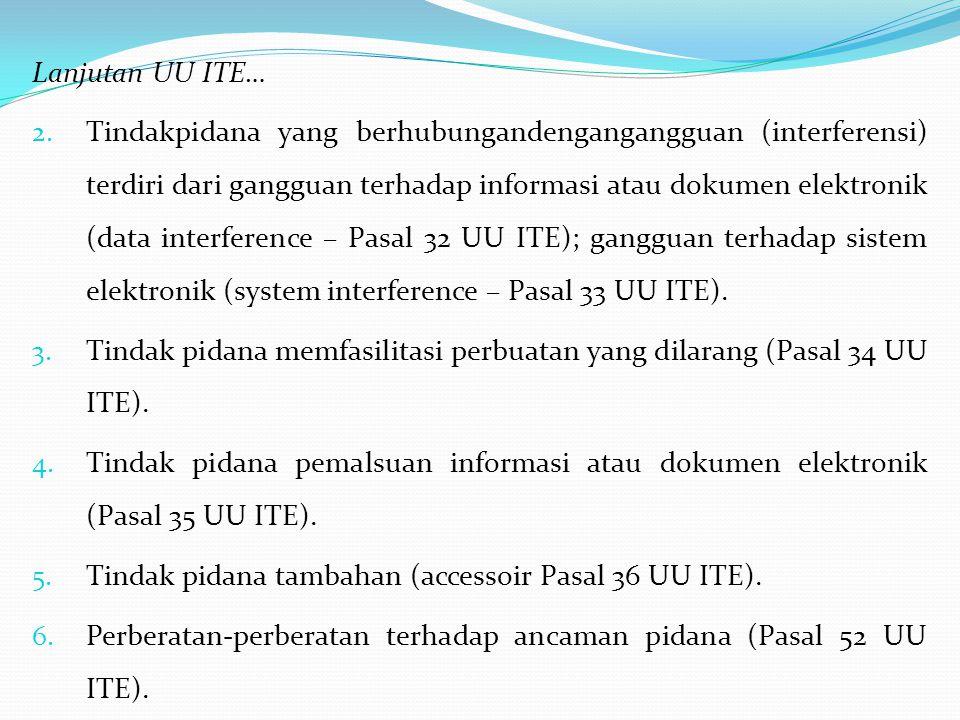 Lanjutan UU ITE… 2.
