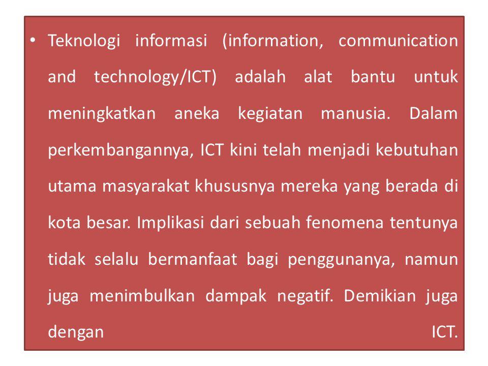 Perkembangan teknologi komunikasi dan informasi di Indonesia harus diimbangi dengan kesiapan infrastruktur strategis untuk meminimalisir dampak negatif.