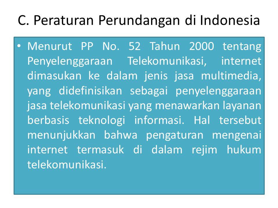C. Peraturan Perundangan di Indonesia Menurut PP No.