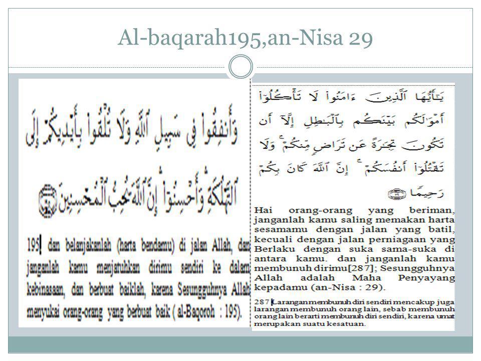 Al-baqarah195,an-Nisa 29
