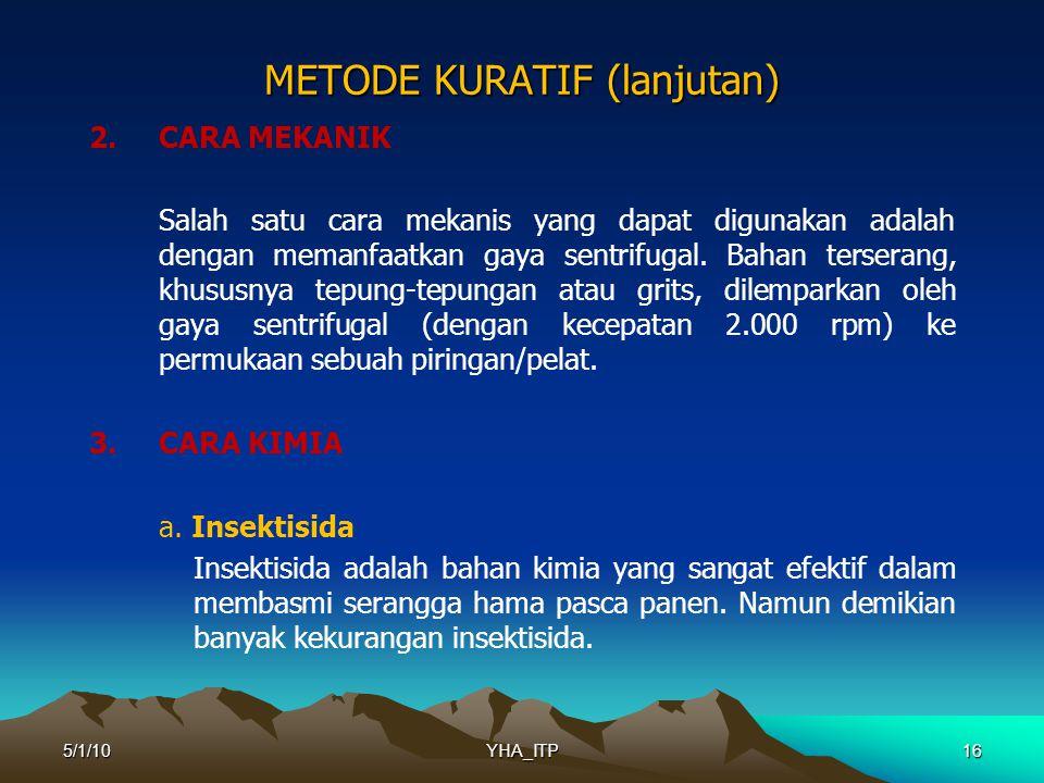 16 METODE KURATIF (lanjutan) 2.