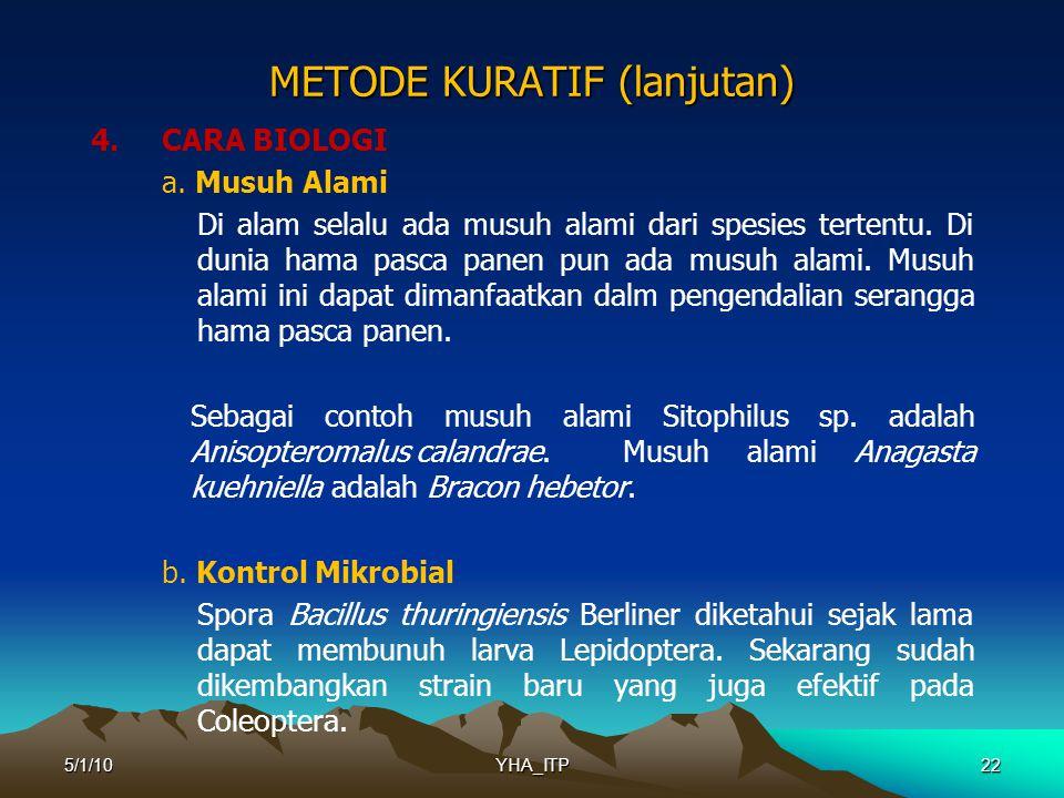 22 METODE KURATIF (lanjutan) 4.CARA BIOLOGI a.