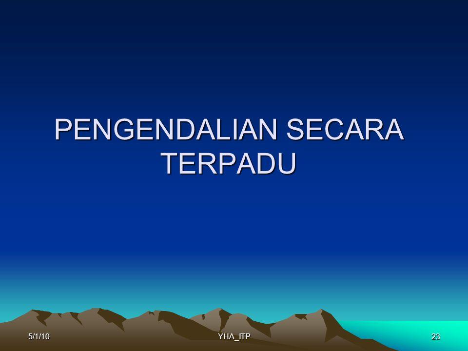 PENGENDALIAN SECARA TERPADU 235/1/10YHA_ITP