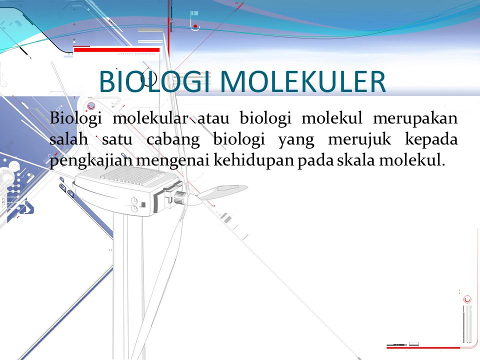 BIOLOGI MOLEKULER Biologi molekular atau biologi molekul merupakan salah satu cabang biologi yang merujuk kepada pengkajian mengenai kehidupan pada sk