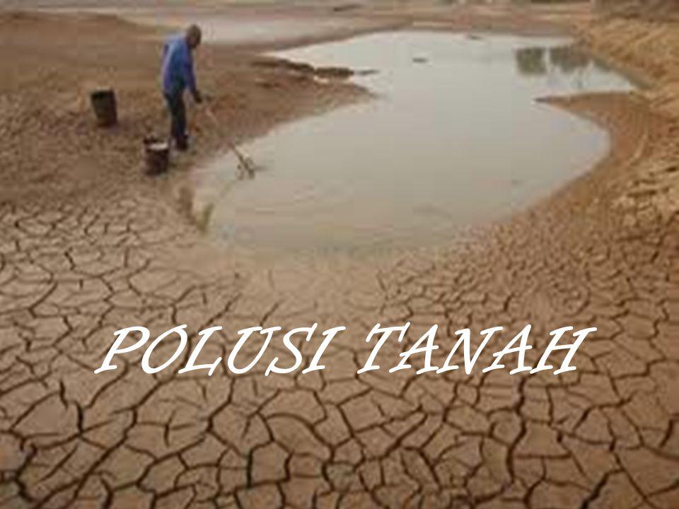 POLUSI TANAH