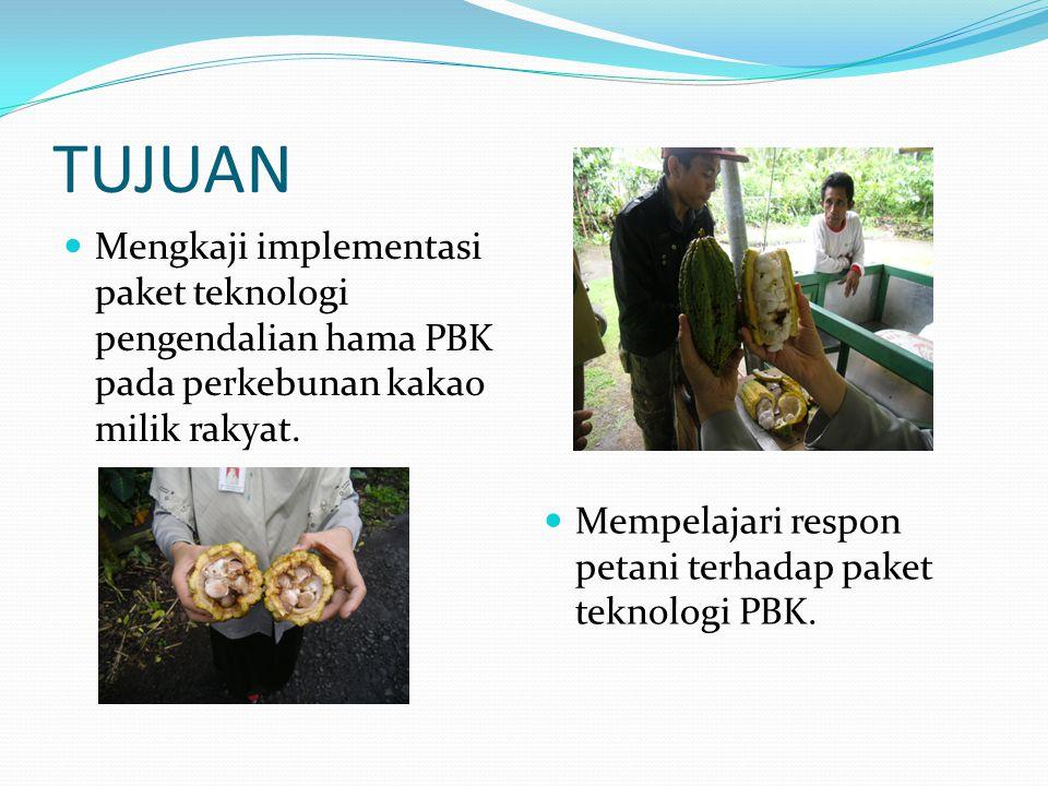 TUJUAN Mengkaji implementasi paket teknologi pengendalian hama PBK pada perkebunan kakao milik rakyat. Mempelajari respon petani terhadap paket teknol