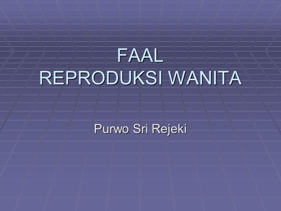 Fungsi reproduksi ♀ Pada umumnya tdd: Persiapan u/ konsepsi & kehamilan Kehamilan