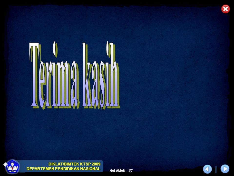 DIKLAT/BIMTEK KTSP 2009 DEPARTEMEN PENDIDIKAN NASIONAL HALAMAN 17