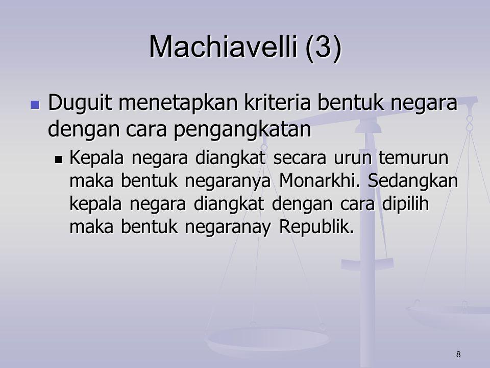 9 Machiavelli (4) Otto Koellreuter menetapkan kriterianya berdasarkan kesamaan dan ketidaksamaan.