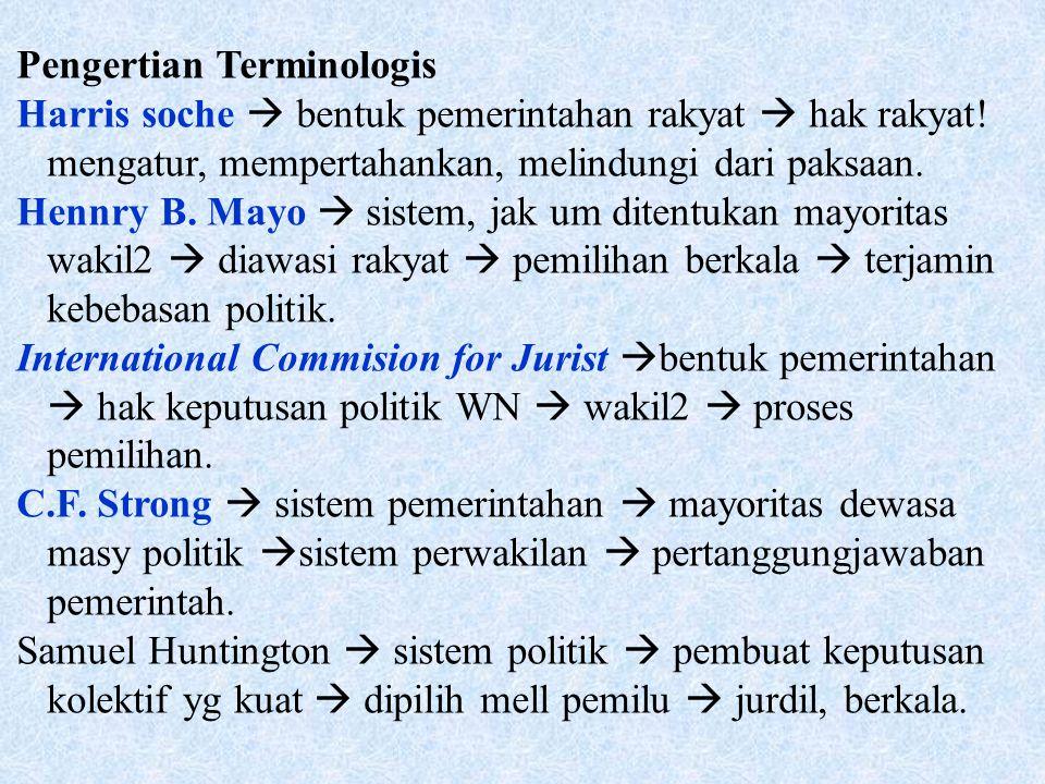 Pengertian Terminologis Harris soche  bentuk pemerintahan rakyat  hak rakyat.