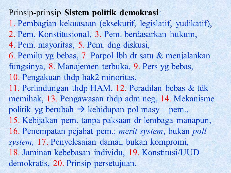 Prinsip-prinsip Sistem politik demokrasi: 1.