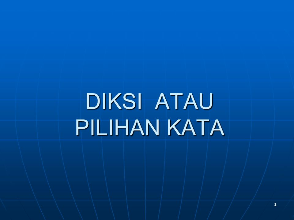 32 Kaidah atau peraturan dalam bahasa Indonesia meliputi BBBBuku Pedoman Umum Ejaan Bahasa Indonesia yang Disempurnakan KKKKamus Besar Bahasa Indonesia BBBBuku Tata Bahasa Baku Bahasa Indonesia