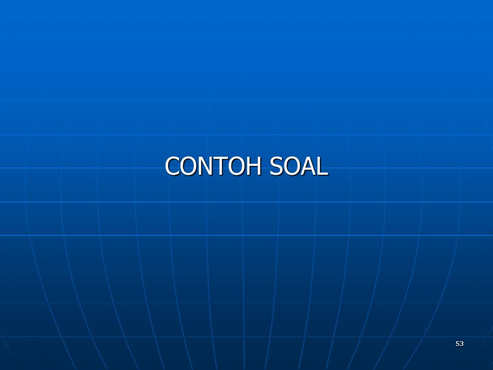 53 CONTOH SOAL