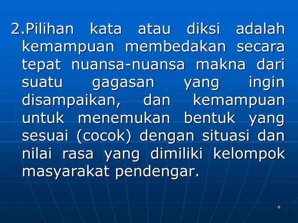 57 4.Perhatikan tabel berikut.Daftar kata baku terdapat pada kolom ….