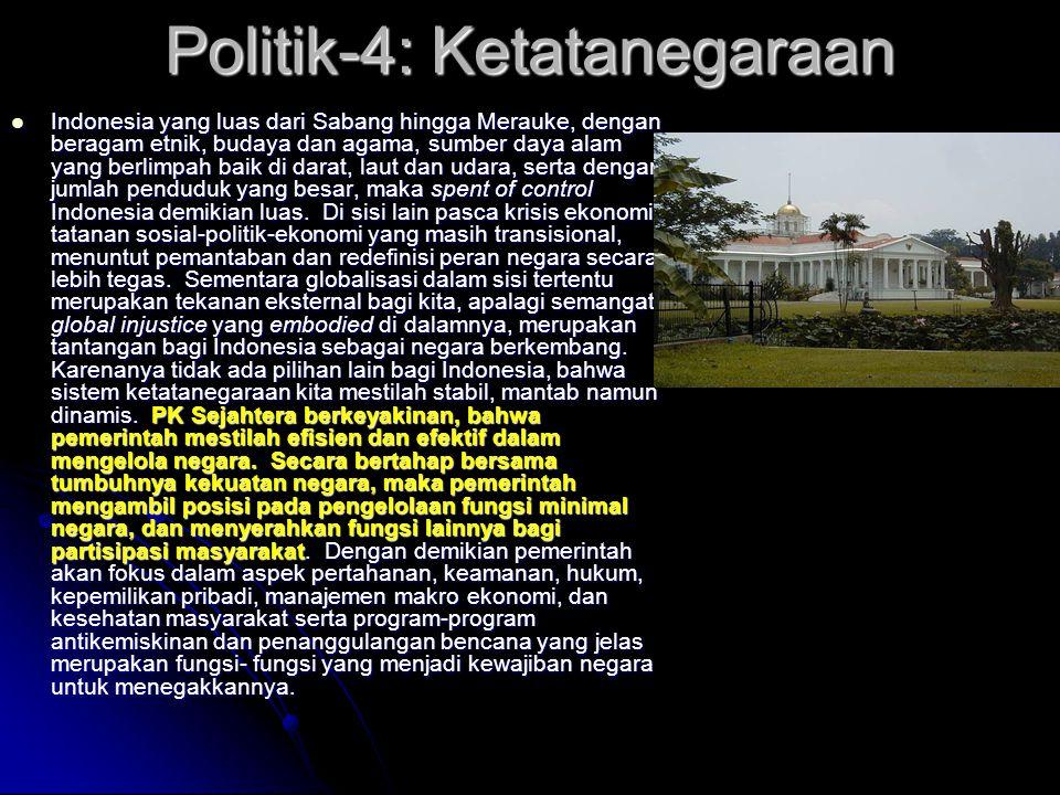 Politik-3: Model Demokrasi Dalam rangka menumbuhkan stabilitas politik yang sehat dan dinamis— bercermin dari pengalaman sejarah—PK Sejahtera berkeyak
