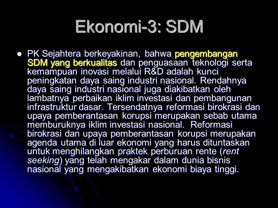 Ekonomi-2: Pemerataan Ketimpangan pendapatan yang sangat tajam antar penduduk di sektor pertambangan dan pertanian serta ketertutupan antar sektor pem