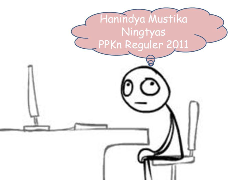 Hanindya Mustika Ningtyas PPKn Reguler 2011