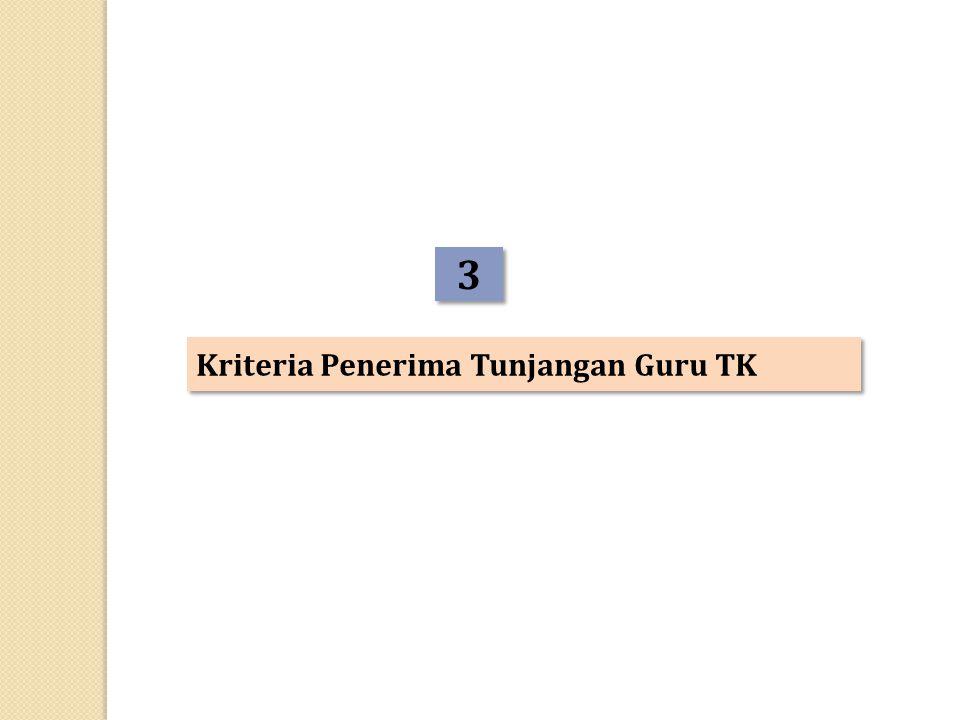 3 3 Kriteria Penerima Tunjangan Guru TK
