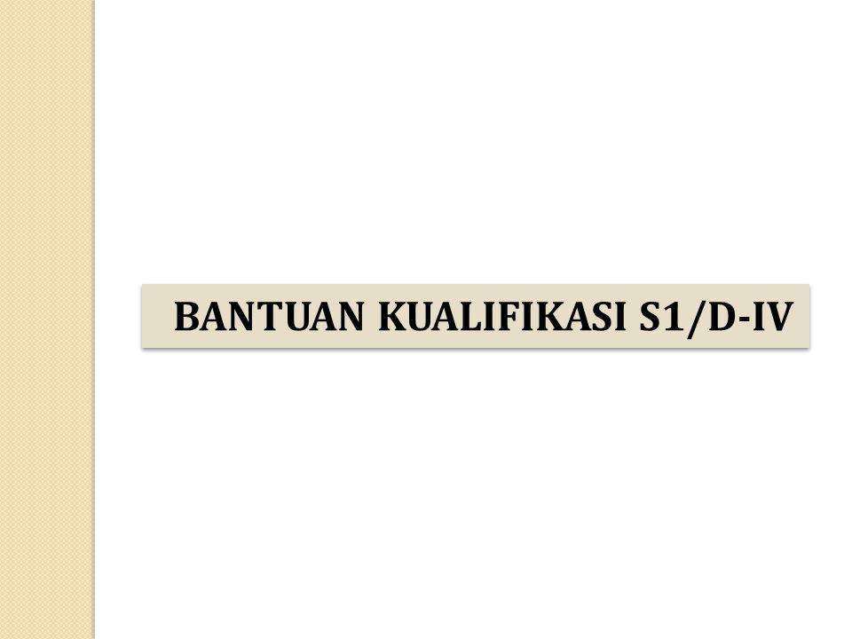 BANTUAN KUALIFIKASI S1/D-IV