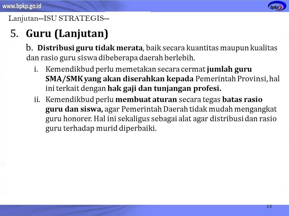13 5.Guru (Lanjutan) b.