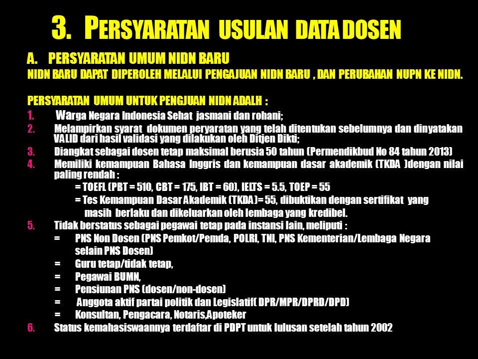 3.P ERSYARATAN USULAN DATA DOSEN A.